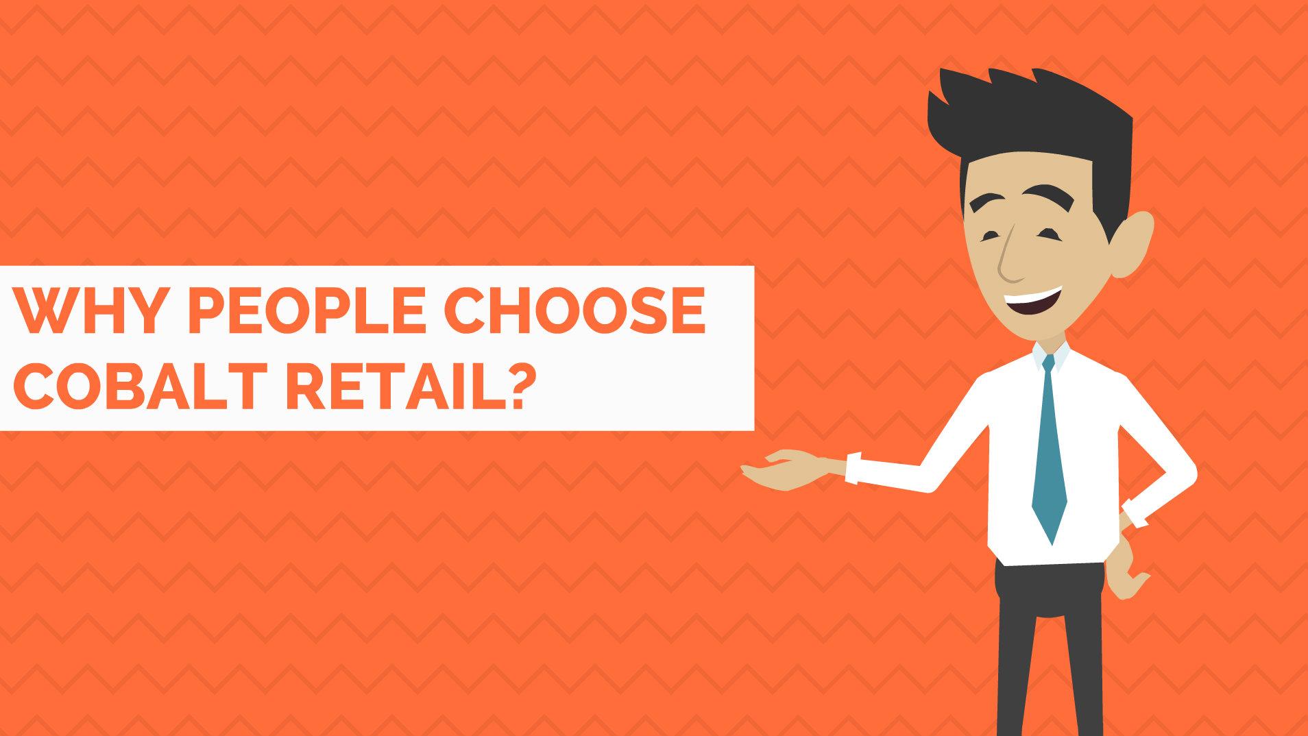 Why Choose Cobalt Retail?